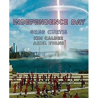 Independence Day by Greg Curtis - 9781947322905 Book