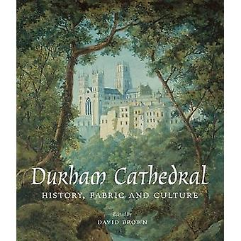Durham Cathedral - History Fabric and Culture