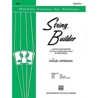 String Builder Bk 1  A String Class Method for Class or Individual Instruction  Bass by Samuel Applebaum