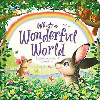 What a Wonderful World  Padded Board Book by Igloobooks