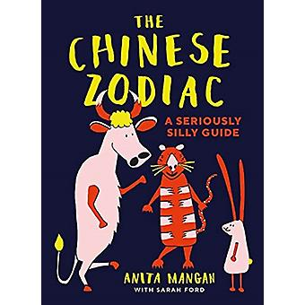 The Chinese Zodiac by Sarah Ford