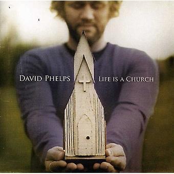 David Phelps - Life Is a Church [CD] USA import