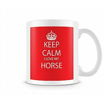 Keep Calm I Love Horse Printed Mug