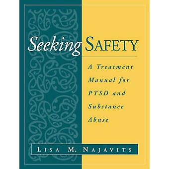 Seeking Safety by Lisa M. Najavuts