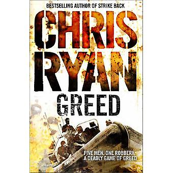 Greed by Chris Ryan - 9780099432227 Book