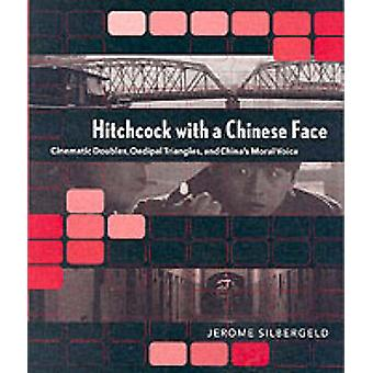 Hitchcock Kiinan kasvot - elokuvamainen tuplaa - oidipaalinen kolmioita