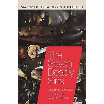 The Seven Deadly Sins by The Seven Deadly Sins - 9780813230214 Book