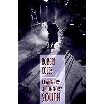 Flannery O'Connor's South (2e herziene editie) door Robert Coles - 978