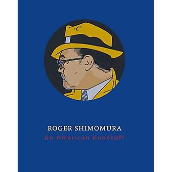 Roger Shimomura - An American Knockoff by Anne Collins Goodyear - Chri