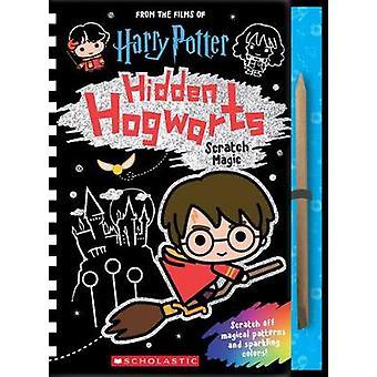 Hogwarts ocultos - Scratch magia por Scholastic - libro 9781338246100