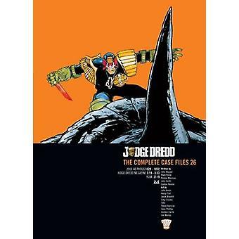 Döma Dredd - Casefiles - 26 av John Wagner - 9781781084311 bok