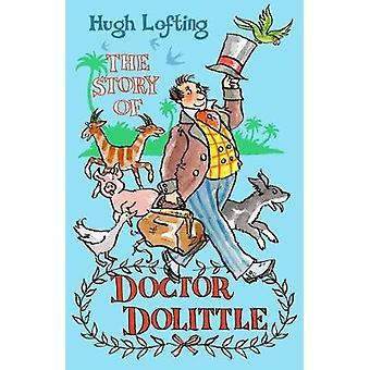 The Story of Doctor Dolittle by Hugh Lofting - 9781847497451 Book