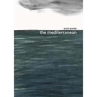 The Mediterranean by Armin Greder - 9781760634018 Book
