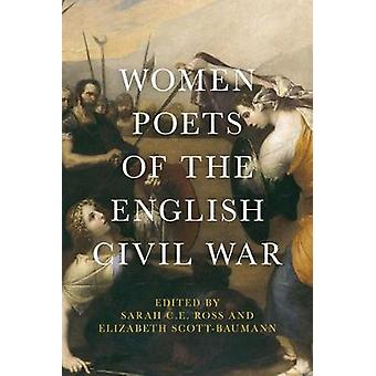 Women Poets of the English Civil War by Sarah C. E. Ross - 9781526128