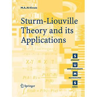 The Sturm-Liouville Theory and its Applications by M. A. Al-Gwaiz - 9