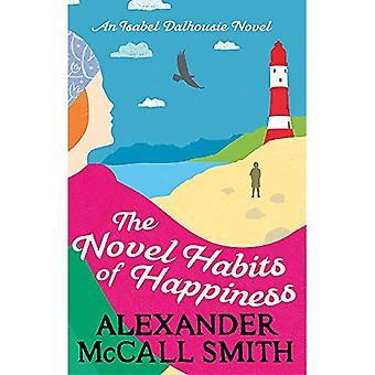 The Novel Habits of Happiness (Isabel Dalhousie Novels)