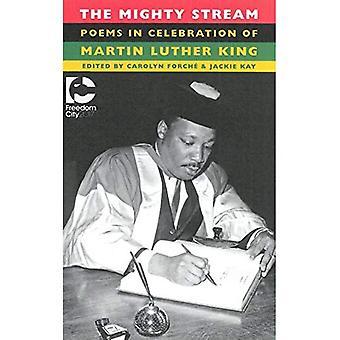 Le puissant flux: Poèmes à l'occasion du Martin Luther King