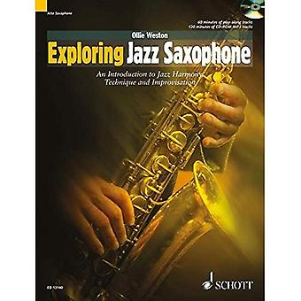 Exploring Jazz Saxophone: An Introduction to Jazz Harmony, Technique and Improvisation (Schott Pop Styles Series)