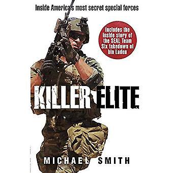 Killer Elite: Plus secrets militaires de l'Amérique