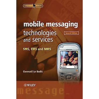 Mobile Messaging Technologies by Le Bodic