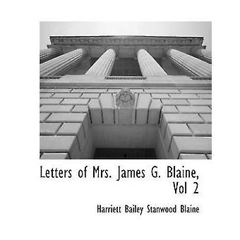 Lettere di Mrs. James G. Blaine Vol 2 da Harriett Bailey Stanwood Blaine