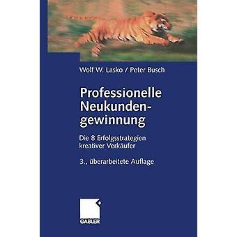 Professionelle KostenNutzenAnalysen Erfolgsstrategien Kreativer Verkaufer von Lasko & Wolf