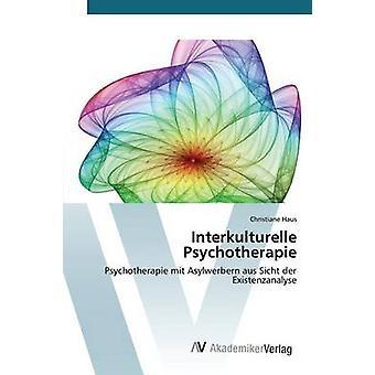 Interkulturelle Psychotherapie by Haus Christiane