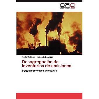 Desagregacion de Inventarios de Emisiones. af Rojas & N. Stor y.