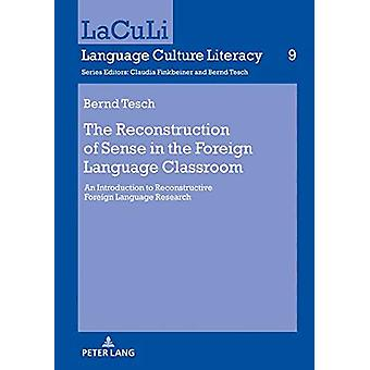 The Reconstruction of Sense in the Foreign Language Classroom - An Int
