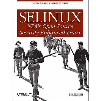 SELinux by Bill McCarty - 9780596007164 Book