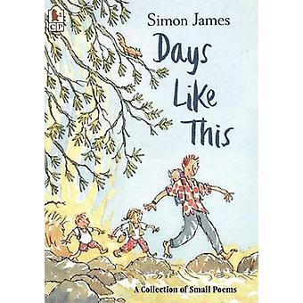 Days Like This by Simon James - 9780763623142 Book