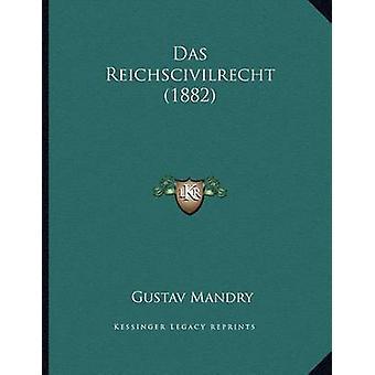 Das Reichscivilrecht (1882) by Gustav Mandry - 9781167326394 Book