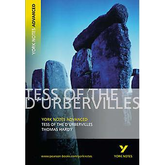 Tess of the d'Urbervilles - York Notes Advanced (2nd Revised edition)