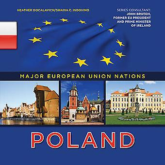 Poland by Heather Docalavich - Shaina Indovino - 9781422222546 Book