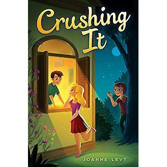 Crushing It by Joanne Levy - 9781481464741 Book