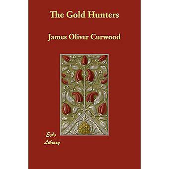 Jegere Gold av Curwood & James Oliver