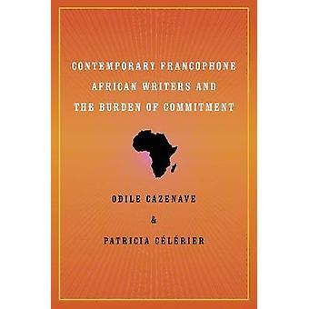 الكتاب الأفارقة الناطقين بالفرنسية المعاصرة وعبء الالتزام