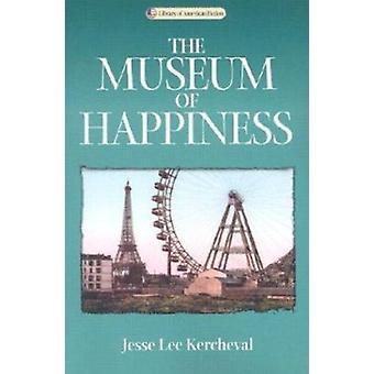 Museum av lycka - en roman av Jesse Lee Kercheval - 97802991873