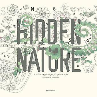 Hidden Nature A Coloring Book for GrownUps by Toc de Groc