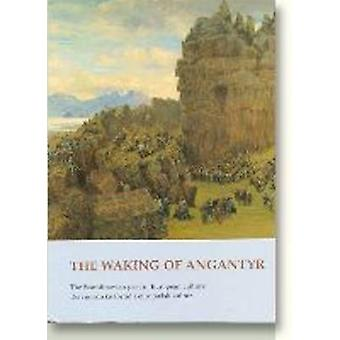 Waking of Angantyr - The Scandinavian Past in European Culture by Else