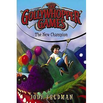 Gollywhopper-pelit Jody Feldmanin uusi mestari