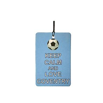 Keep Calm And Love Coventry Car Air Freshener