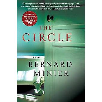 The Circle by Bernard Minier - 9781250106216 Book