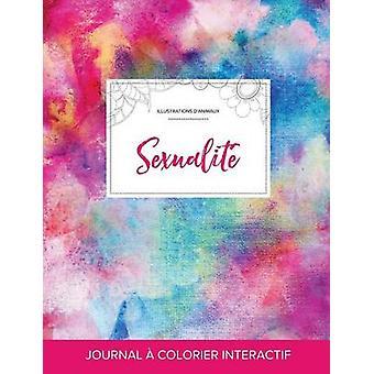 Journal de coloration adulte Sexualit Illustrations danimaux Toile arcenciel by Wegner & Courtney