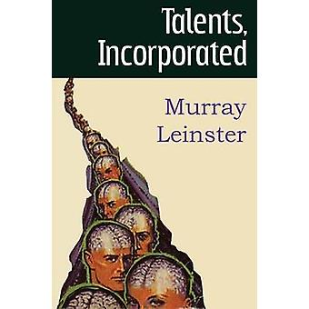 Talents Incorporated by Leinster & Murray