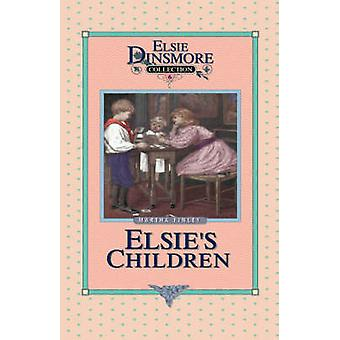 Elsies Children Book 6 by Finley & Martha