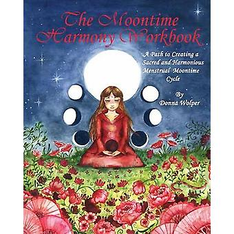 The Moontime Harmony Workbook by Wolper & Donna