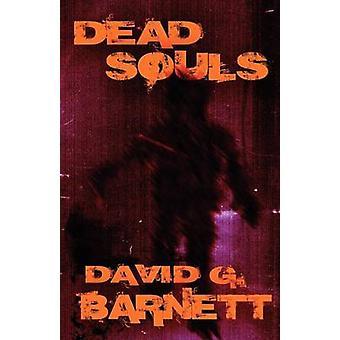 Dead Souls by Barnett & Dabid G.