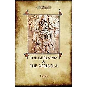 The Germania and the Agricola Aziloth Books by Tacitus & Cornelius