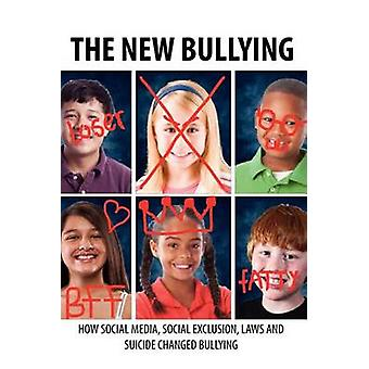 The New BullyingHow social media social exclusion laws and suicide have changed our definition of bullying and what to do about it by MSU School of Journalism